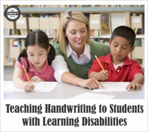 Teaching Handwriting to Students with Learning Disabilities