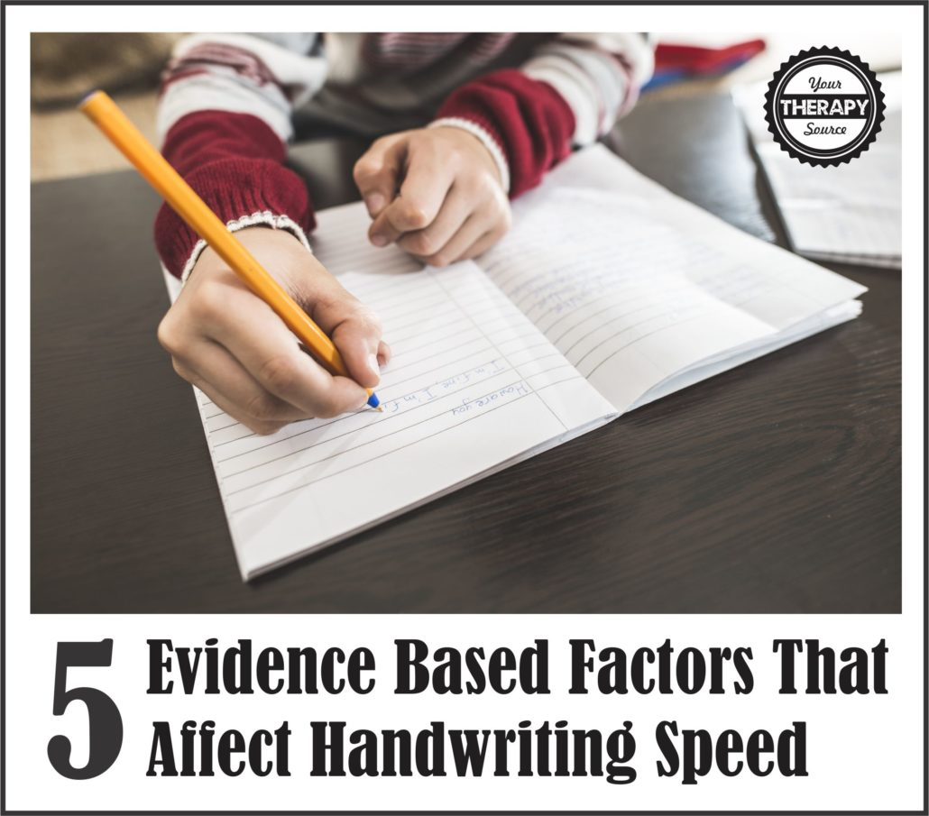 5 Evidence based factors that affect handwriting speed