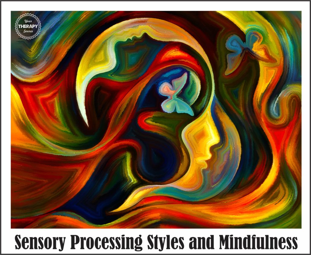 Sensory Processing Styles and Mindfulness