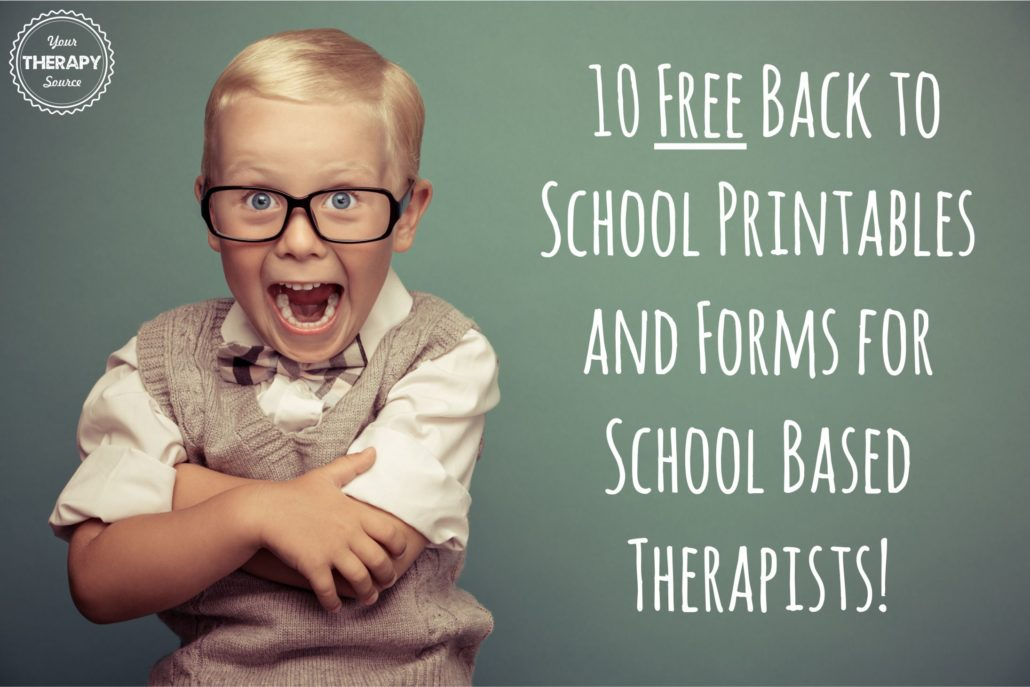 10 free back to school printables and forms for school based therapists from Your Therapy Source