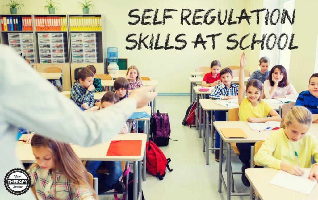 Self Regulation Skills at School