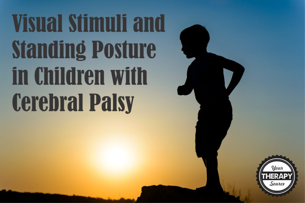 Visual Stimuli and Standing Posture in Children with CP