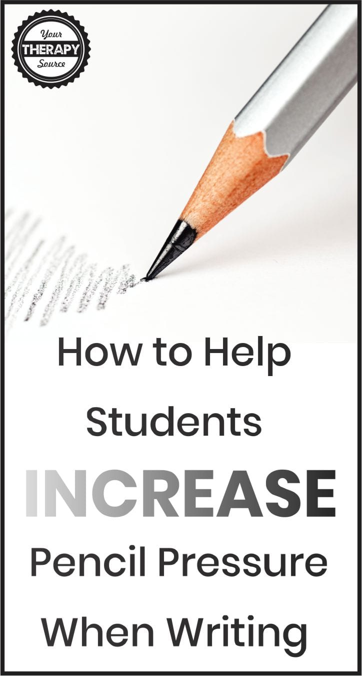 Do you work with students student who have difficulty applying pencil pressure when writing? Here are 10 ideas on how to increase pressure when writing.