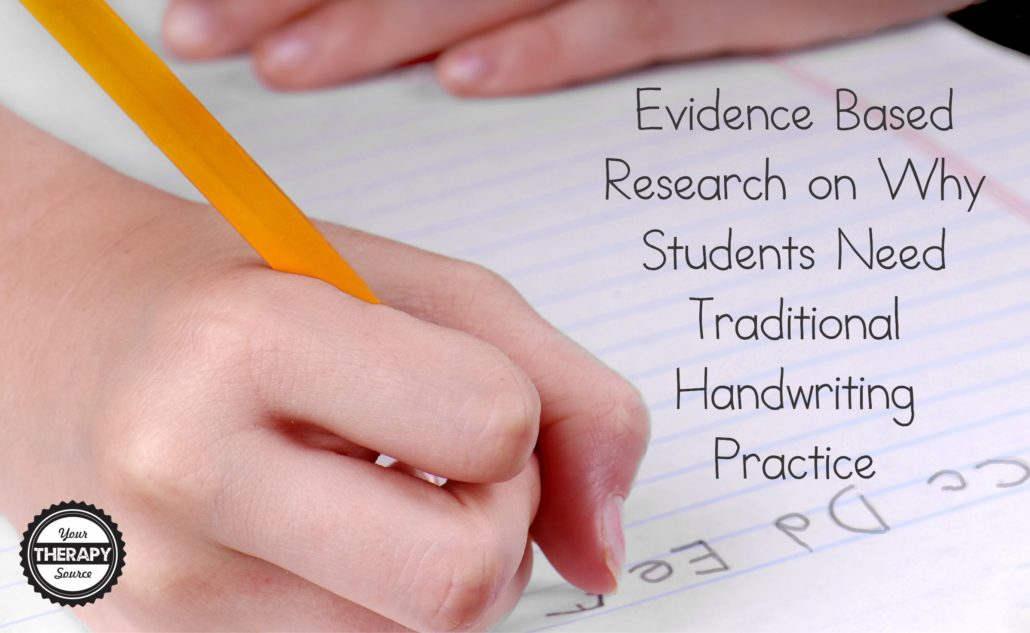 evidence based research on why students need traditional handwriting