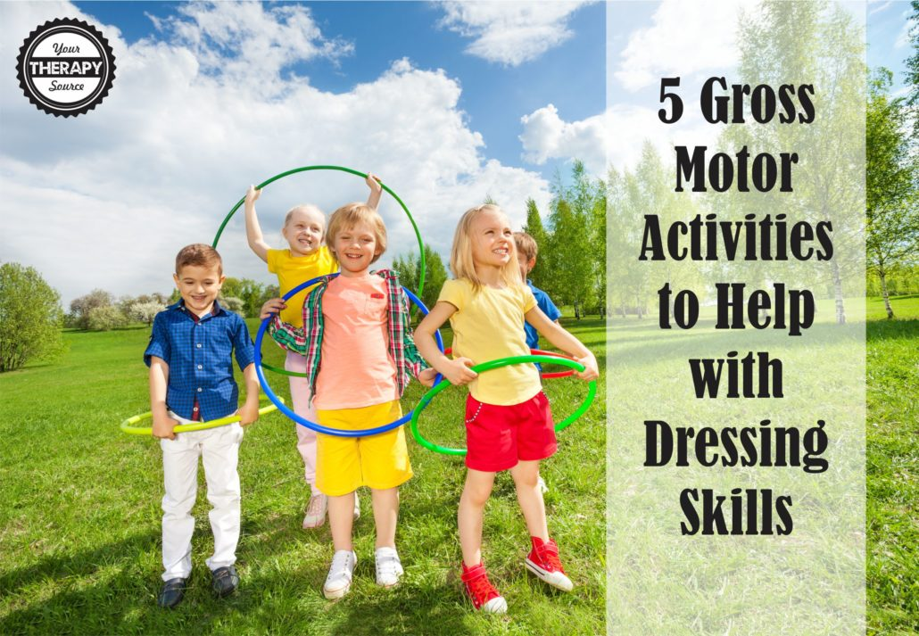 5-gross-motor-activities-to-help-with-dressing-skills