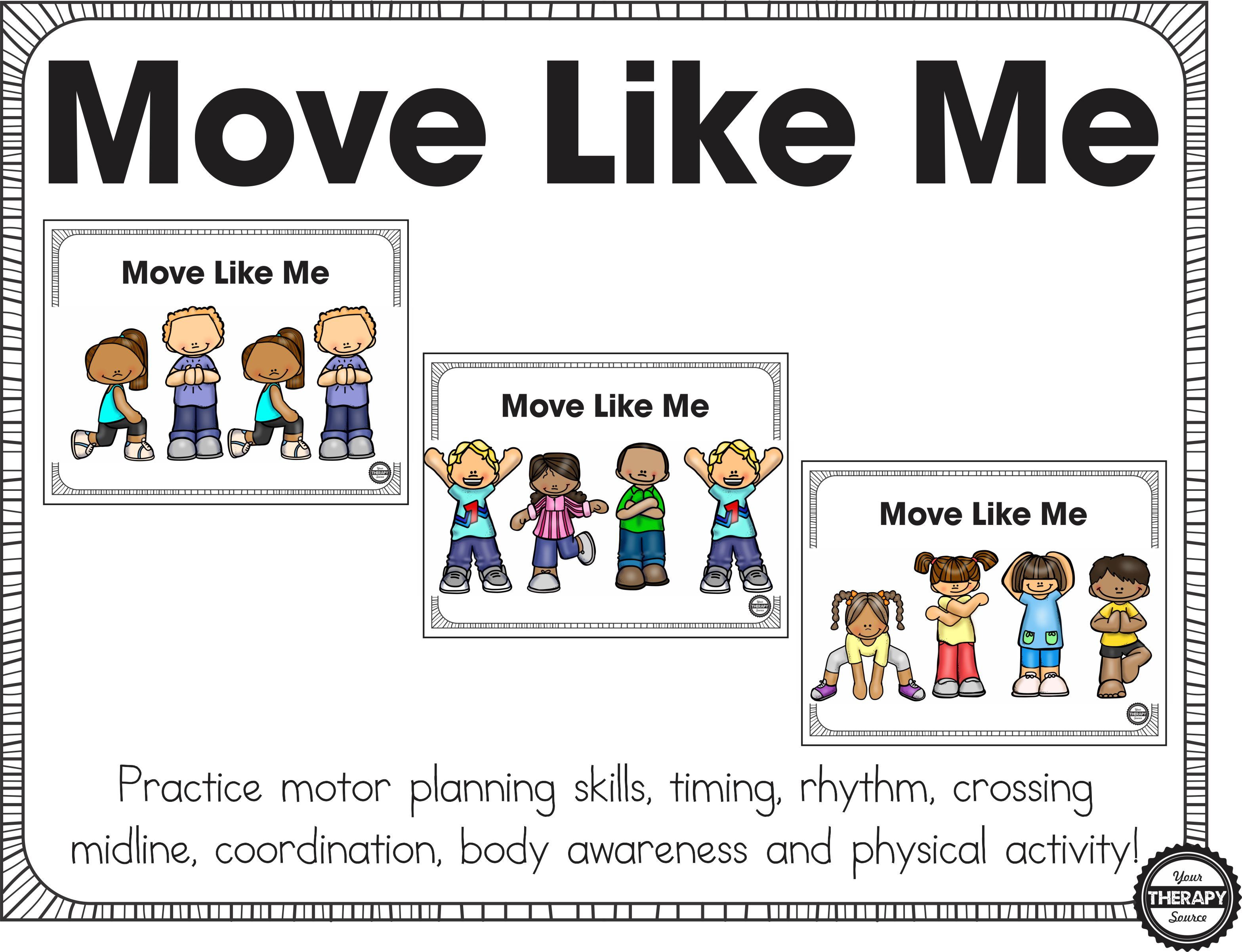 Move like me motor planning coordination and body for What is motor planning