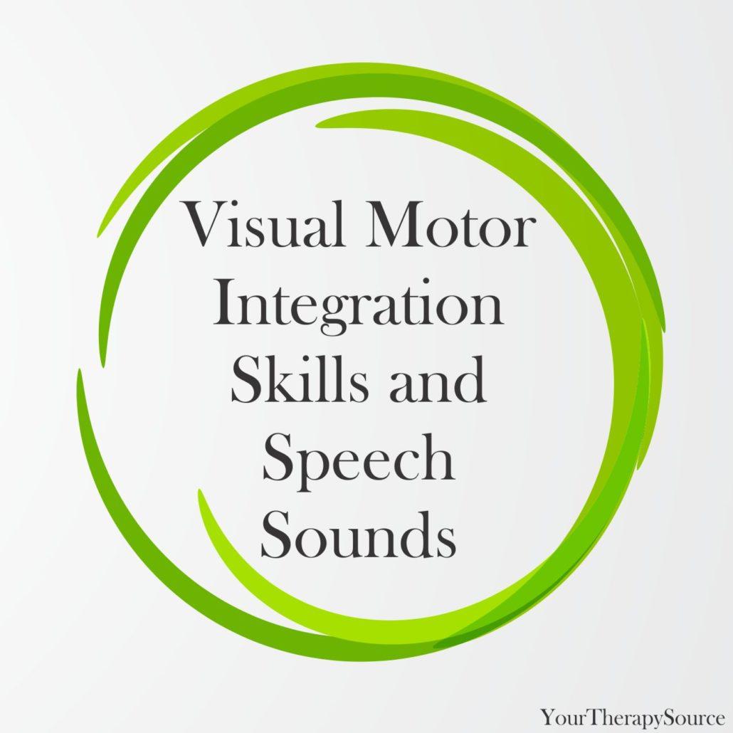 Visual Motor Integration Skills and Speech Sounds