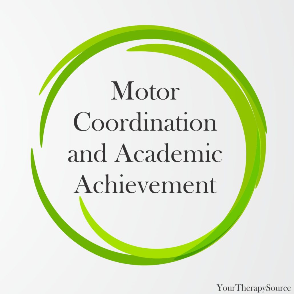 Motor Coordination and Academic Achievement