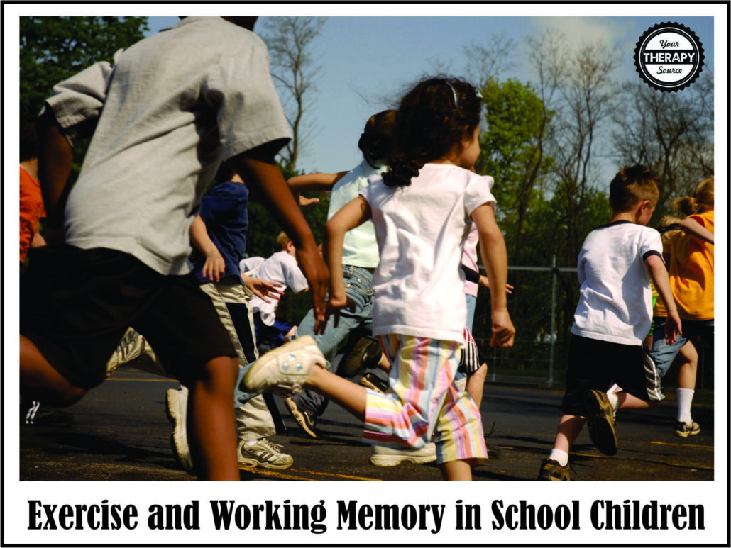 Exercise and Working Memory in School Children