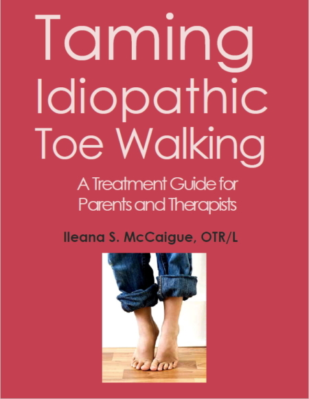 Taming Idiopathic Toe Walking Cover