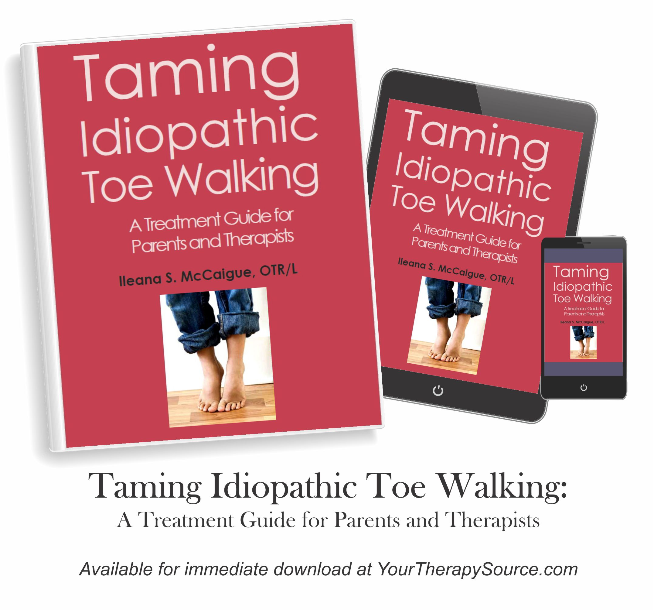 Taming Idiopathic Toe Walking Ebook