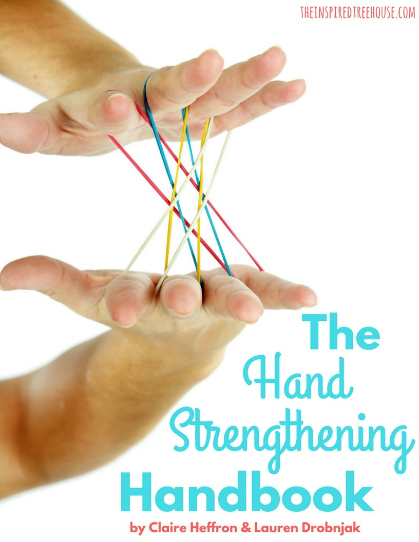 pediatric occupational and physical therapy resources your the hand strengthening handbook