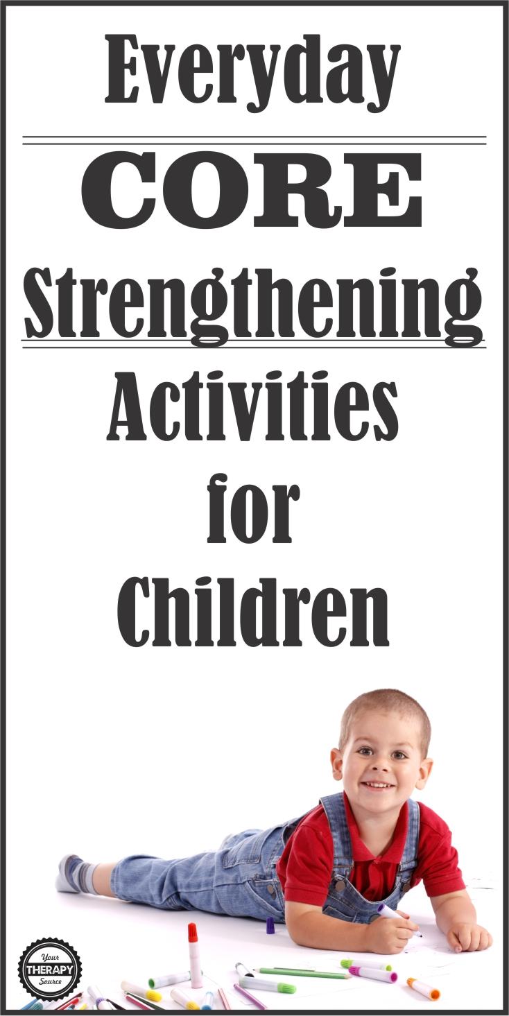 10 Everyday Core Strengthening Activities For Children Your