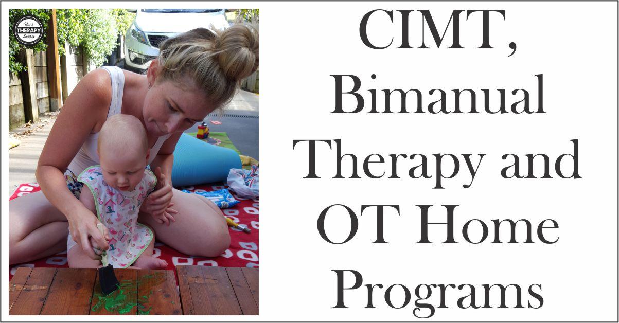 CIMT Bimanual Therapy OT Home Programs