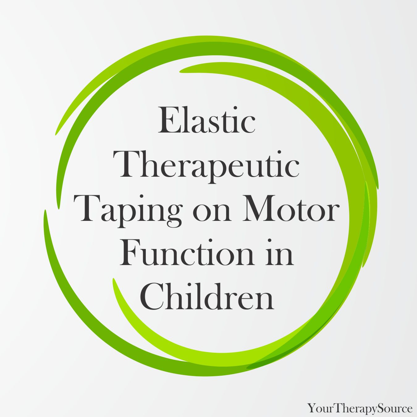 Elastic Therapeutic Taping on Motor Function in Children