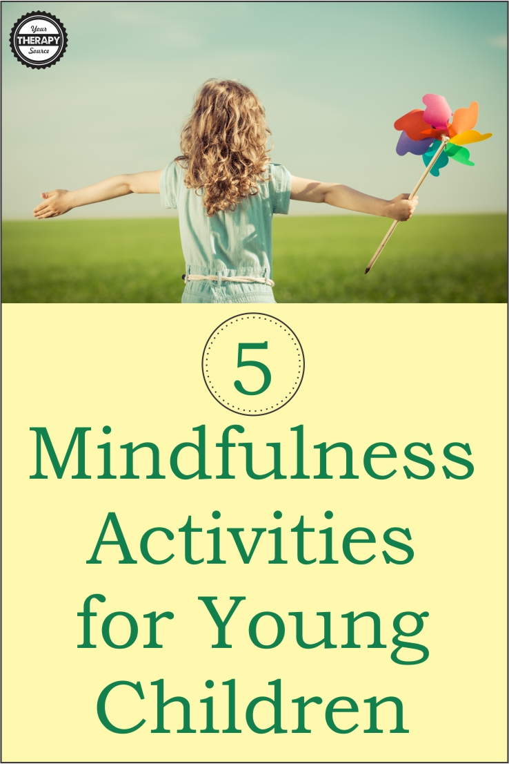 5 Mindfulness Activities for Young Children - Your Therapy ...