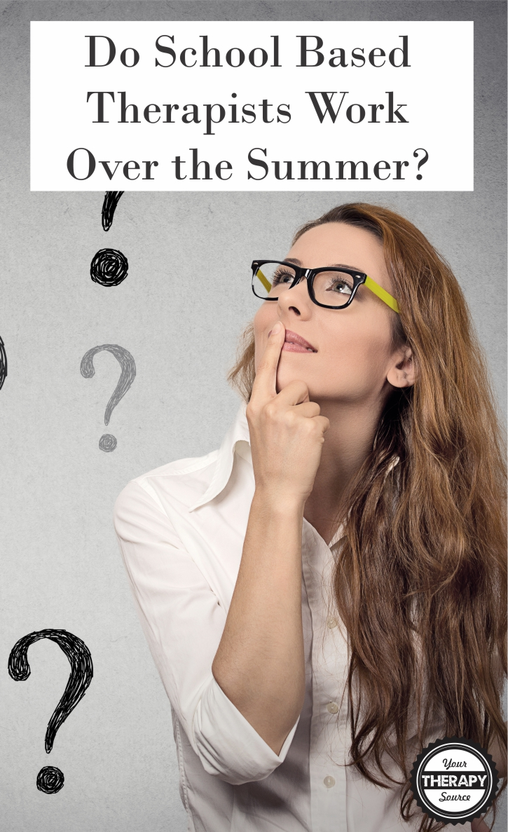Do school based therapists work over the summer
