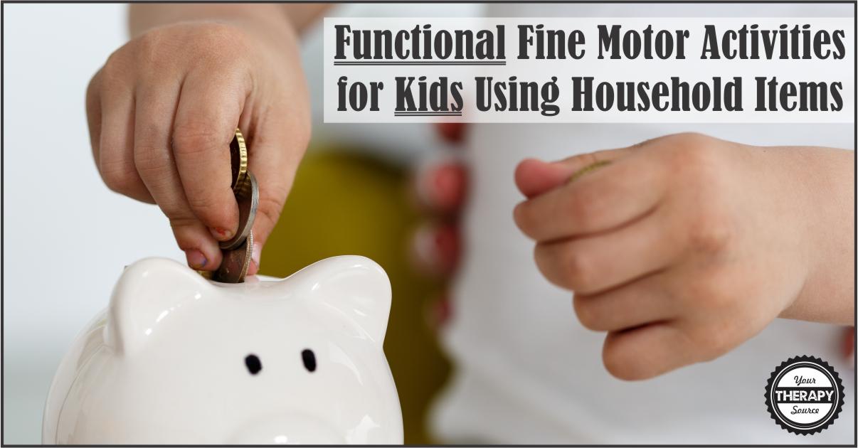 Functional Fine Motor Activities