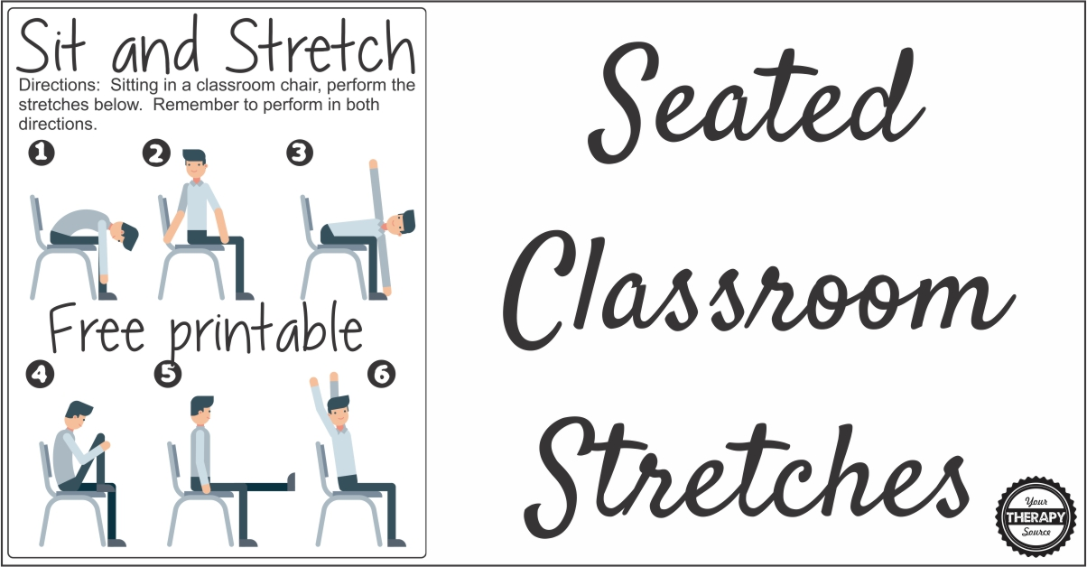Seated Classroom Stretches from Your Therapy Source