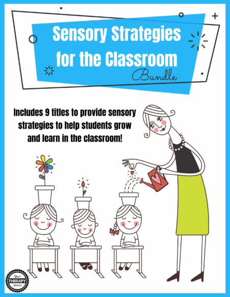 Sensory Strategies for the Classroom Bundle