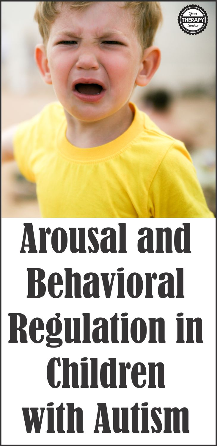 Arousal and Behavioral Regulation in Children with Autism