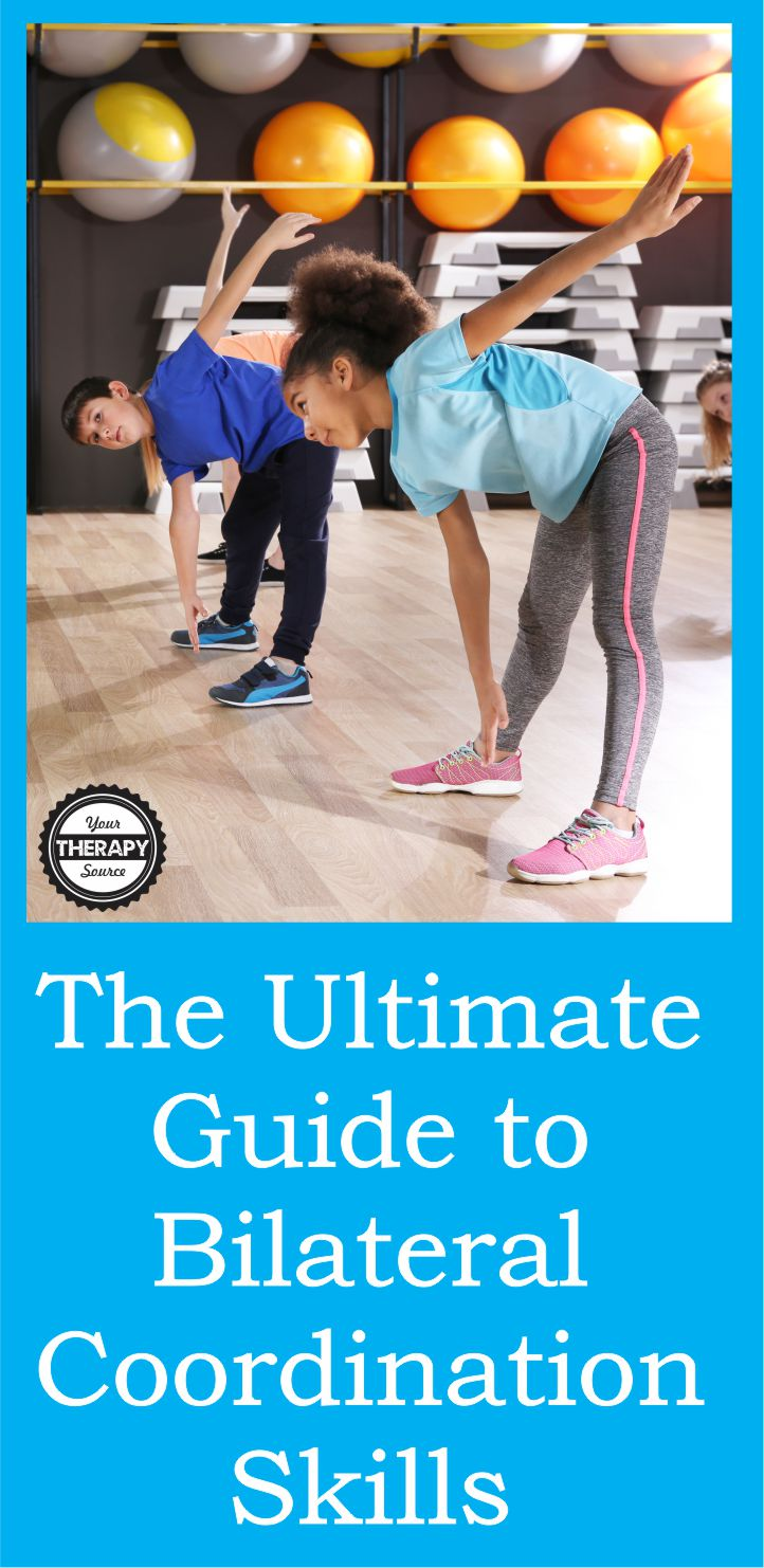 Ultimate Guide to Bilateral Coordination Skills