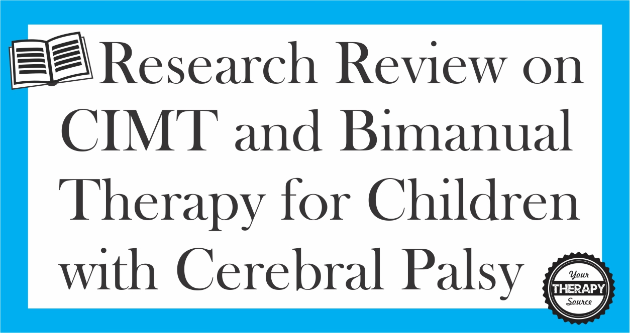 CIMT and Bimanual Therapy for Children with Cerebral Palsy