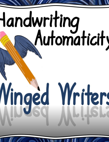 Handwriting Automaticity Winged Writers