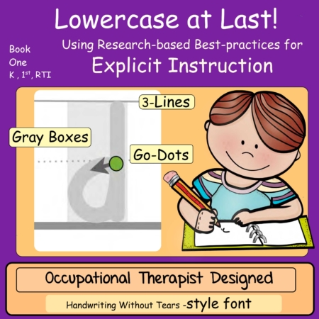 Lowercase at Last Book 1 Explicit Instruction Handwriting without Tears Style Font