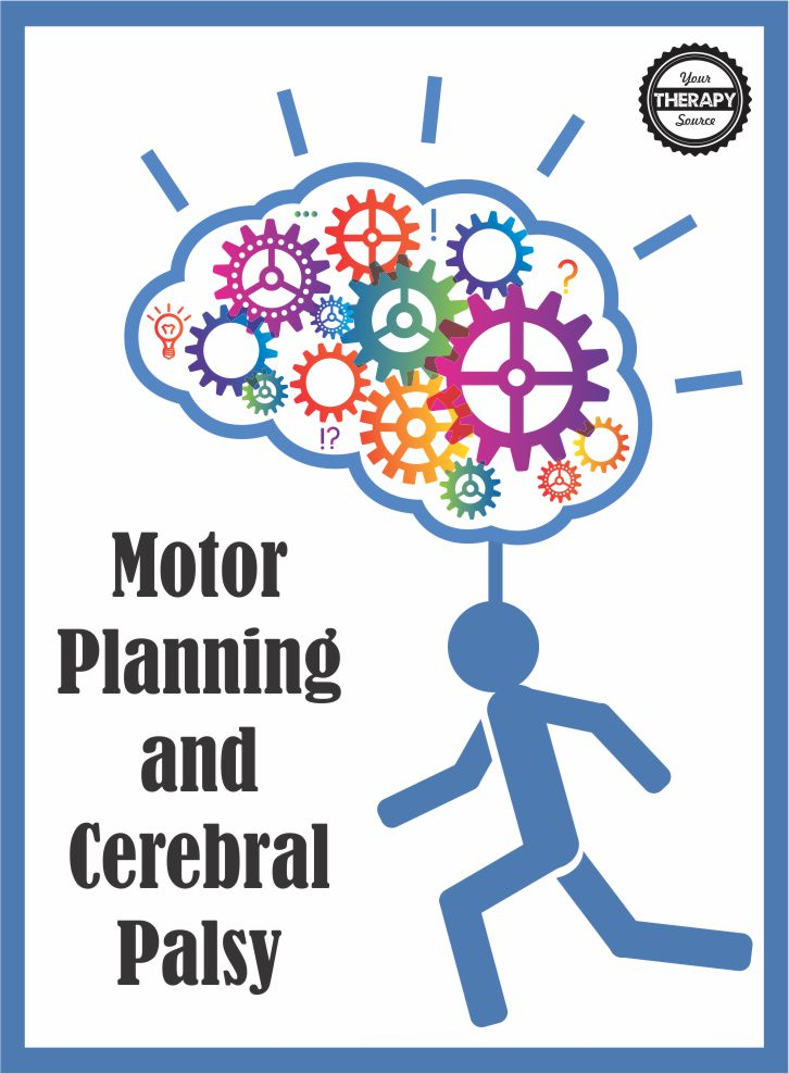 Motor Planning and Cerebral Palsy