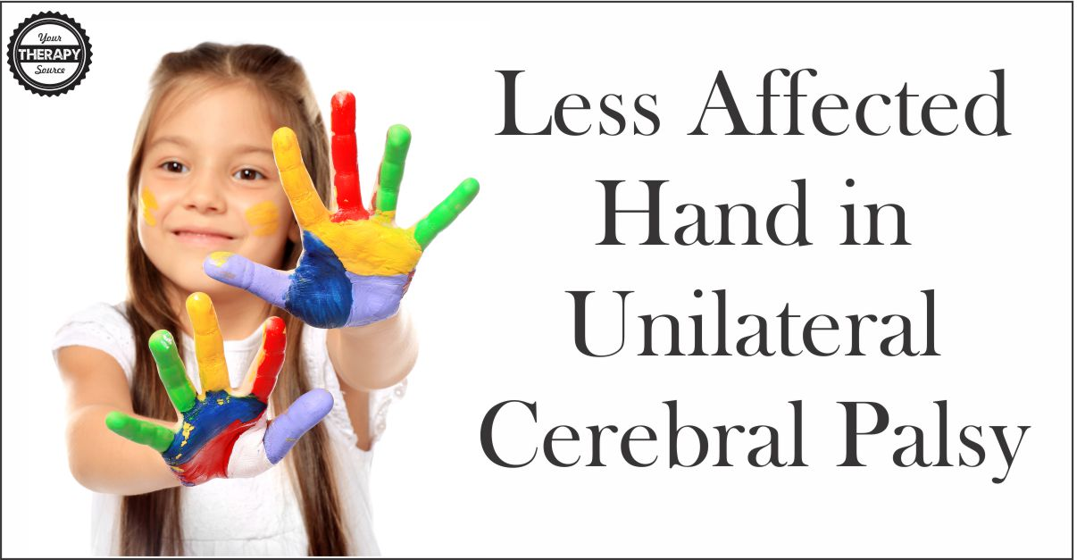 Less Affected Hand in Unilateral Cerebral Palsy