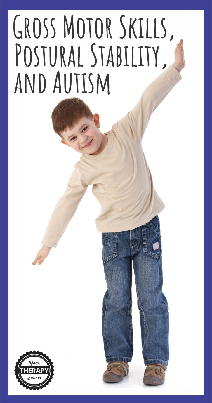 Gross Motor Skills, Postural Stability, and Autism