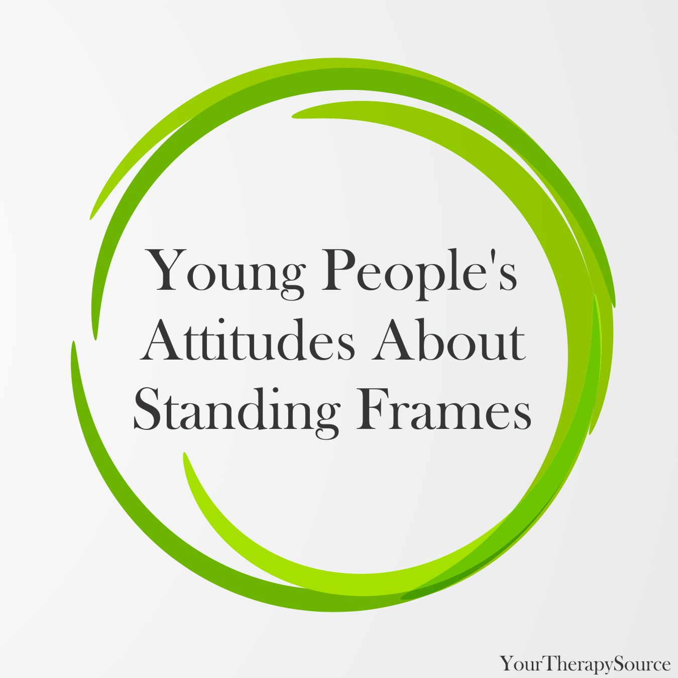 Young Peoples Attitudes About Standing Frames