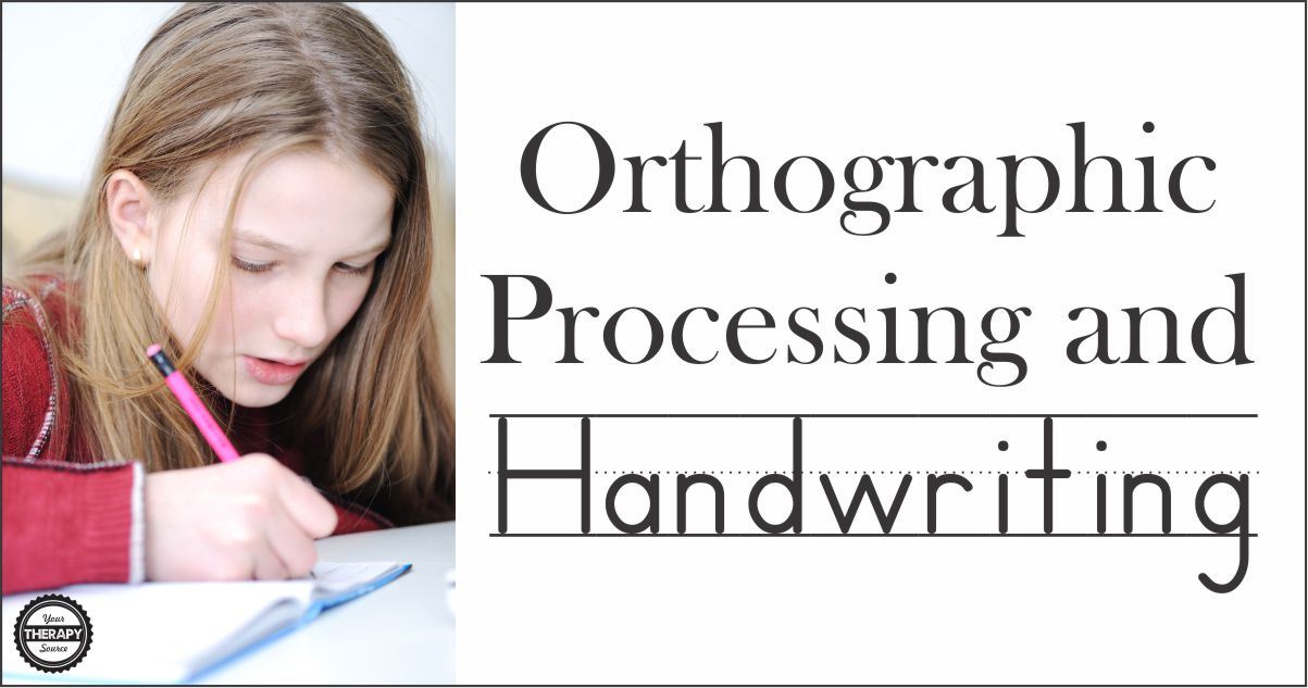 Orthographic Processing and Handwriting