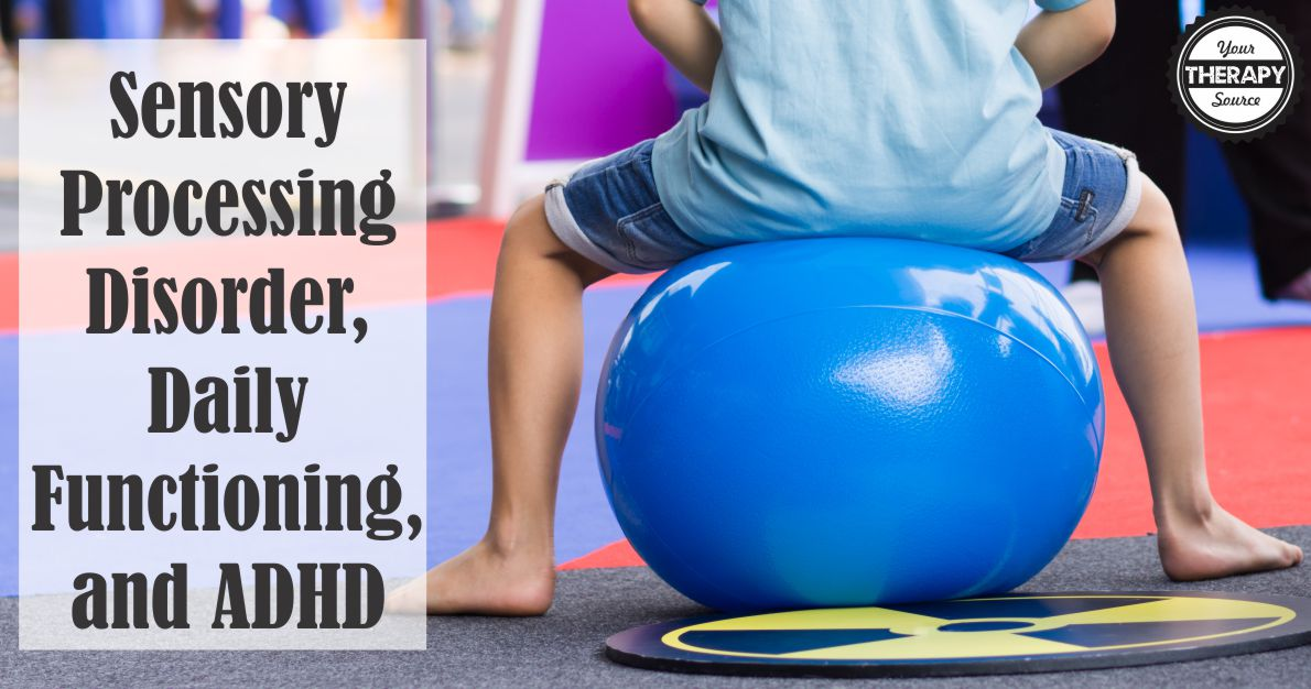 Sensory processing disorder daily functioning and adhd for Visual motor processing disorder