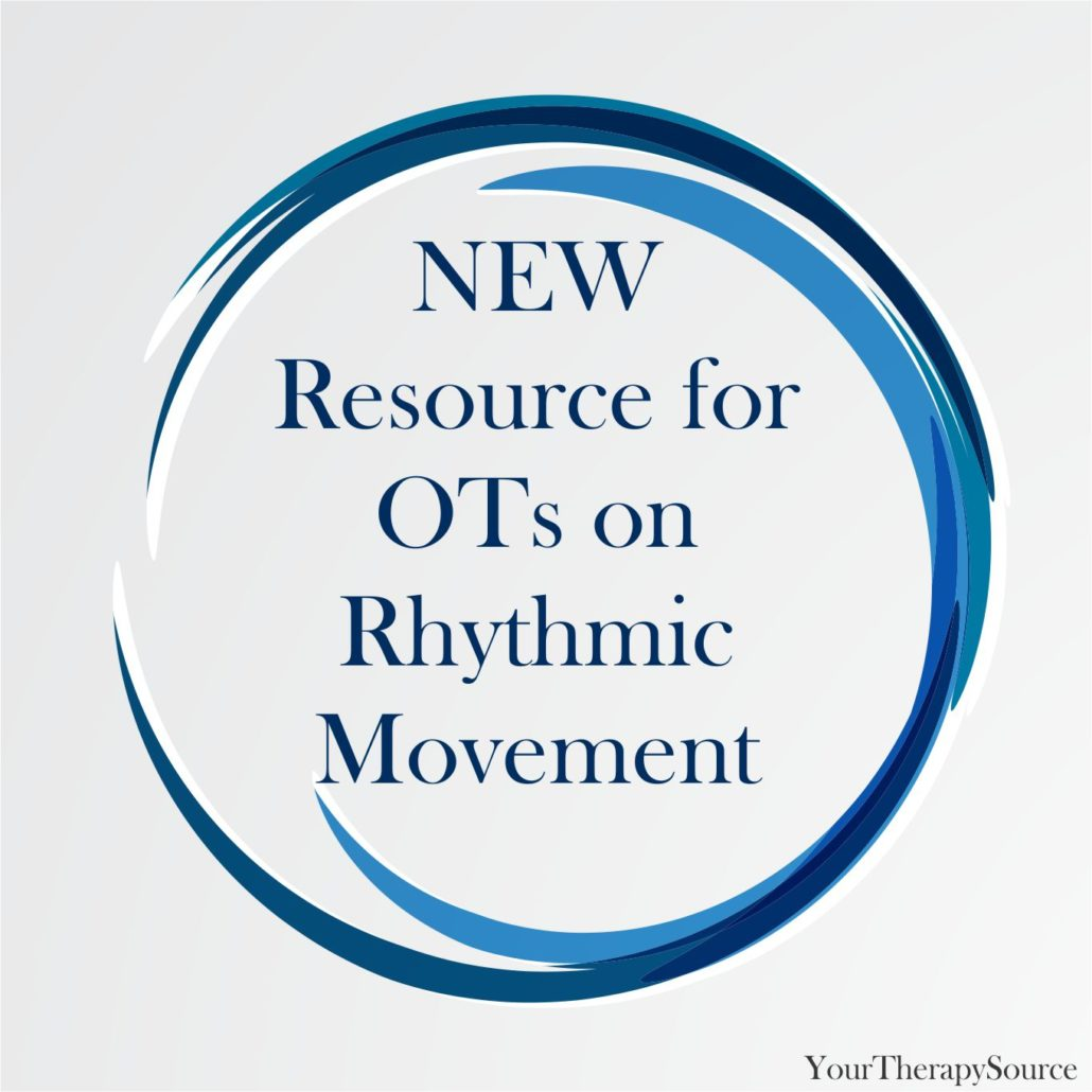 New Resource For Ots On Rhythmic Movement Your Therapy Source