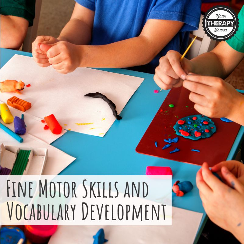 Fine Motor Skills and Vocabulary Development