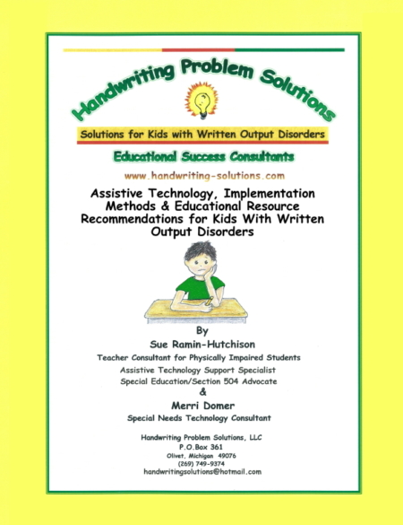 Assistive Technology, Implementation Methods & Educational Resource Recommendations for Kids with Written Output Disorders