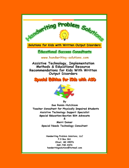Special Edition for Kids with ASD - Assistive Technology, Implementation Methods & Educational Resource Recommendations for Kids with Written Output Disorders