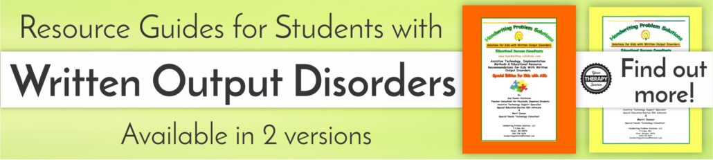 Resource Guides for Students with WRitten Output Disorders