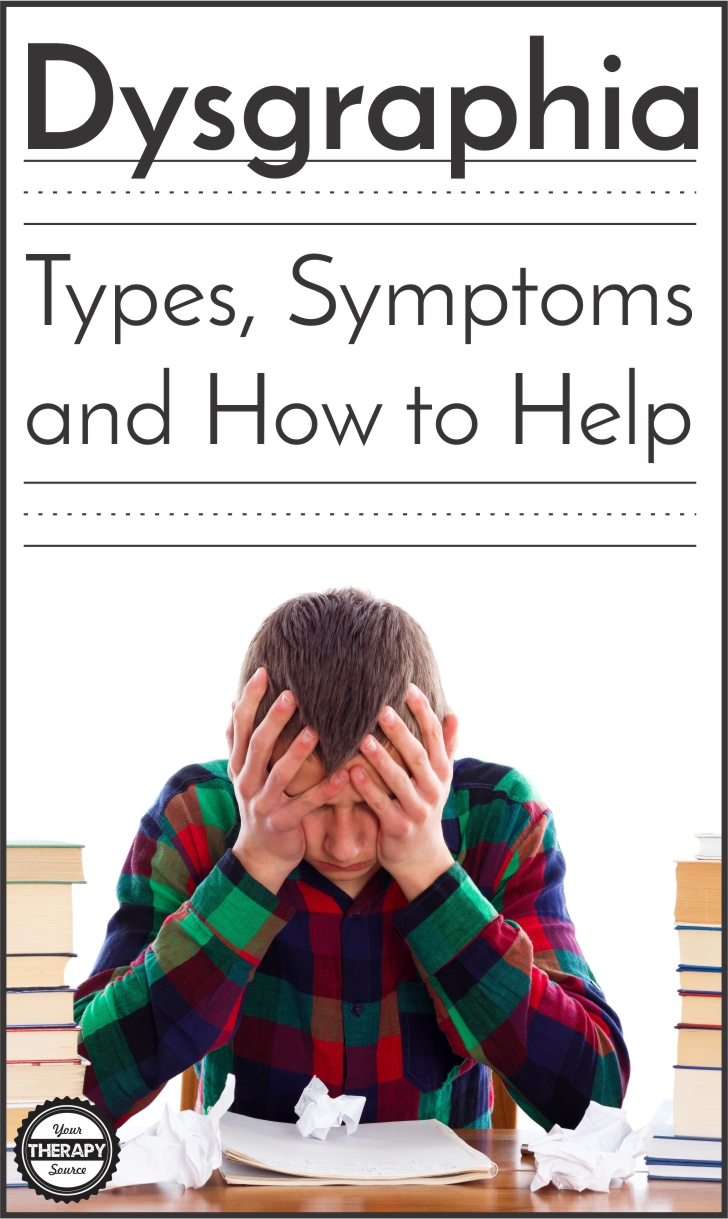 Types of Dysgraphia - Symptoms and How to Help - Your