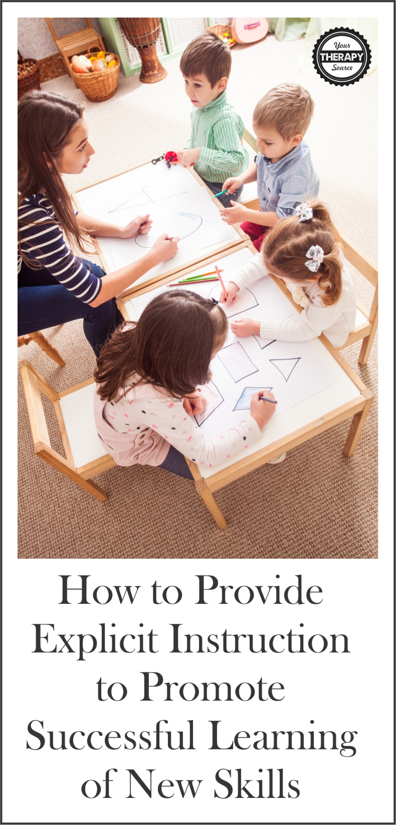 How to Provide Explicit Instruction to Promote Successful Learning of New Skills