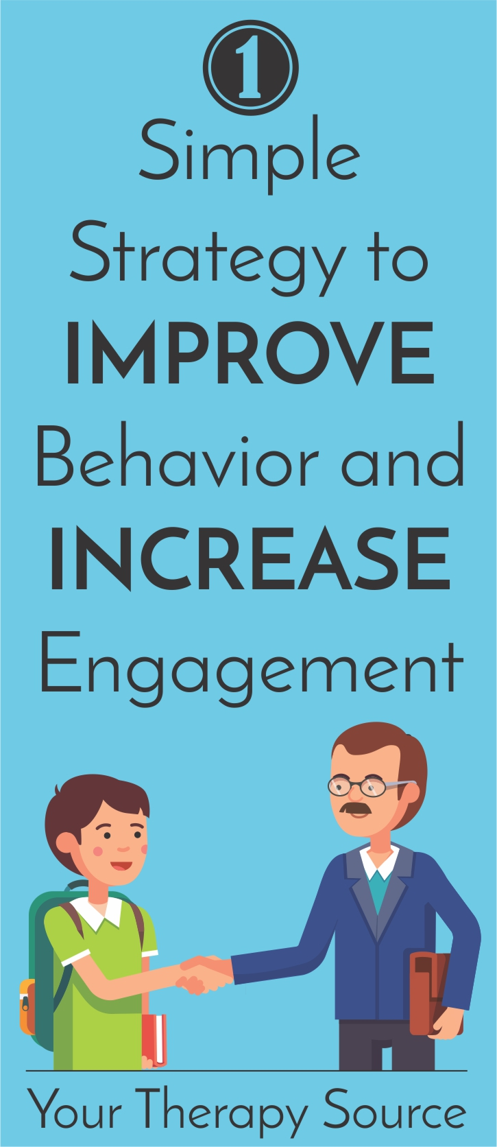 One Simple Strategy to Improve Behavior and Increase Engagement