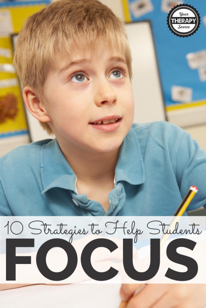10 Strategies to Help Students Focus