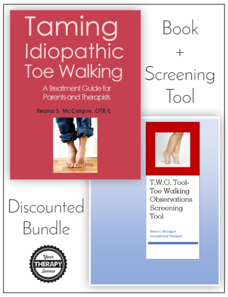 Taming Idiopathic Toe Walking AND Toe Walking Observation Screening Tool Discounted Bundle