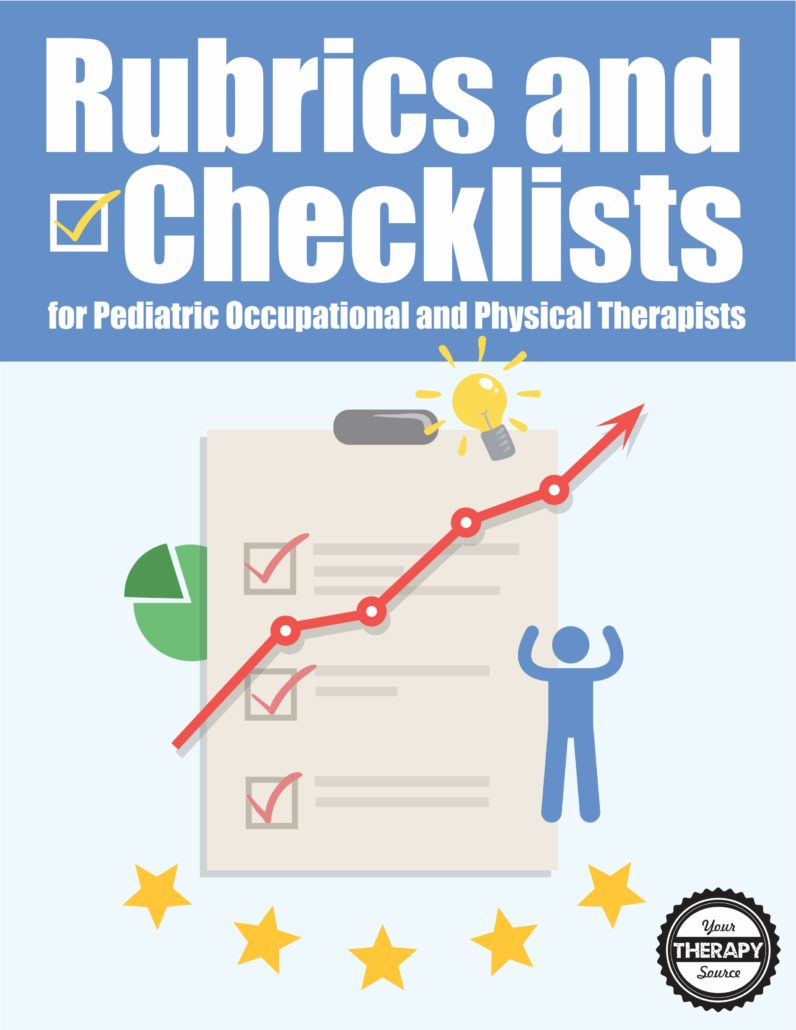 Rubrics and Checklists for Pediatric Occupational and Physical Therapy