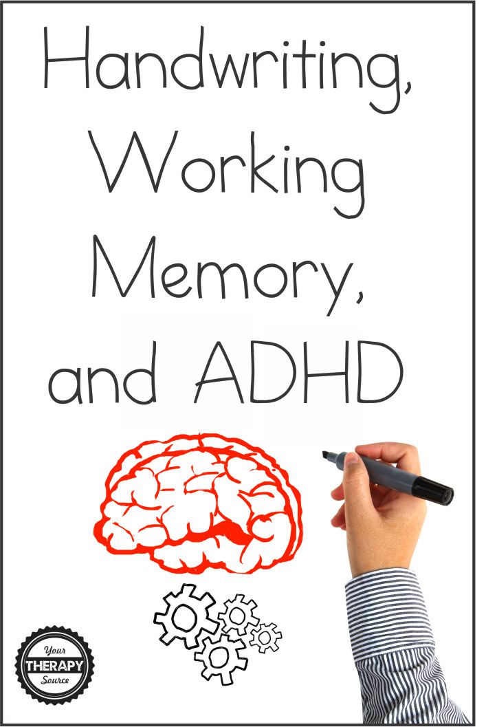Handwriting, Working Memory, and ADHD