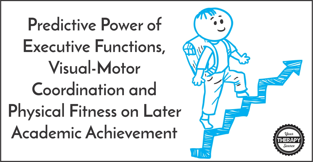 Predictive Power of Executive Functions, Visual-Motor Coordination and Physical Fitness on Later Academic Achievement