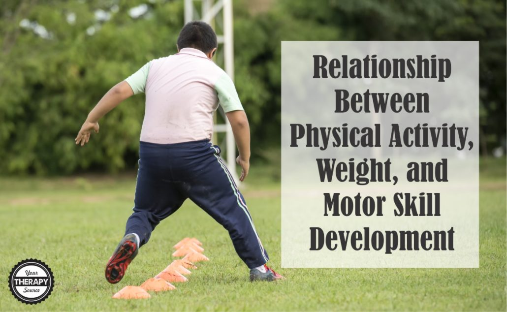 Relationship between Physical Activity, Weight, and Motor Skill Development