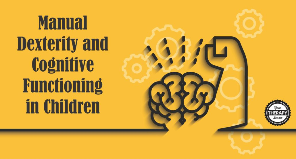 Manual Dexterity and Cognitive Functioning in Children